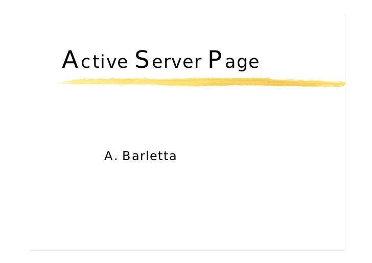 Active Server Page      A. Barletta