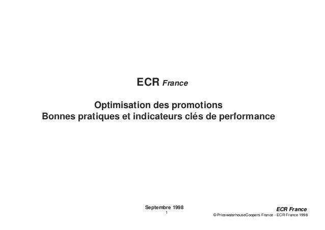 ECR France           Optimisation des promotionsBonnes pratiques et indicateurs clés de performance                      S...
