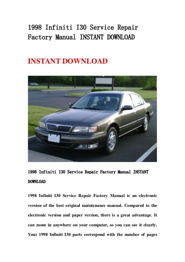 1998 infiniti i30 service repair factory manual instant. Black Bedroom Furniture Sets. Home Design Ideas