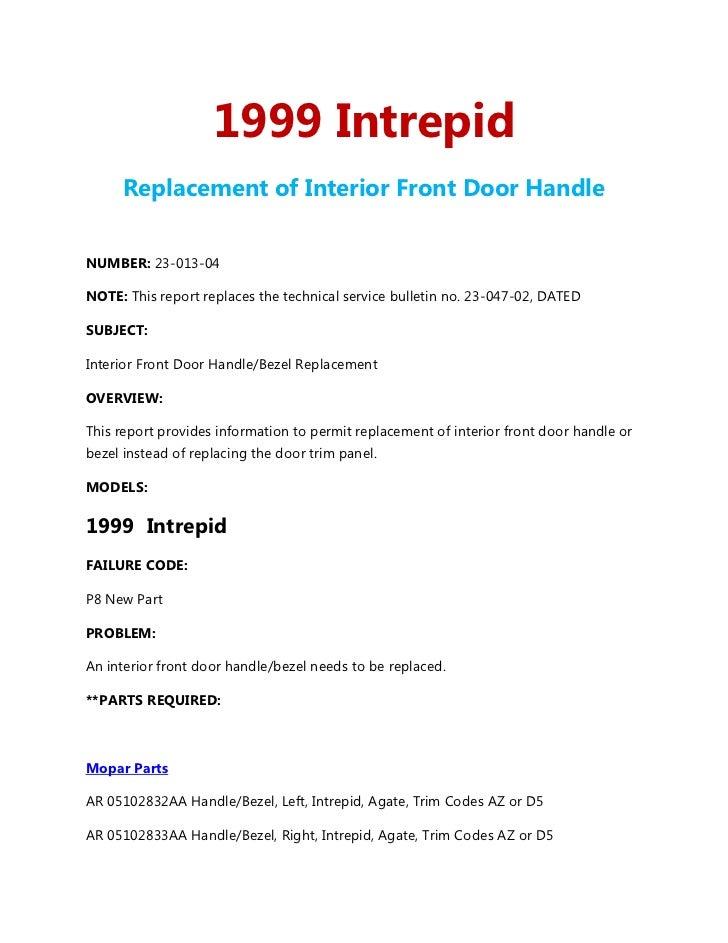 1999 Intrepid - Replacement of Interior Front Door Handle