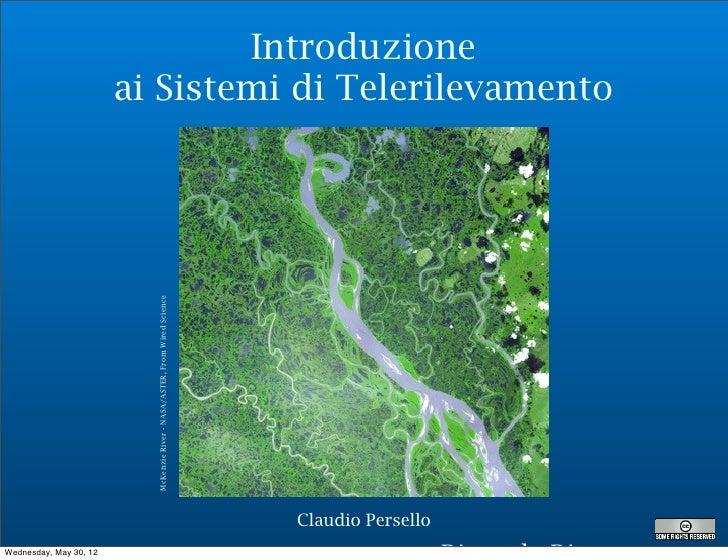 Introduzione                        ai Sistemi di Telerilevamento                          McKenzie River - NASA/ASTER, Fr...