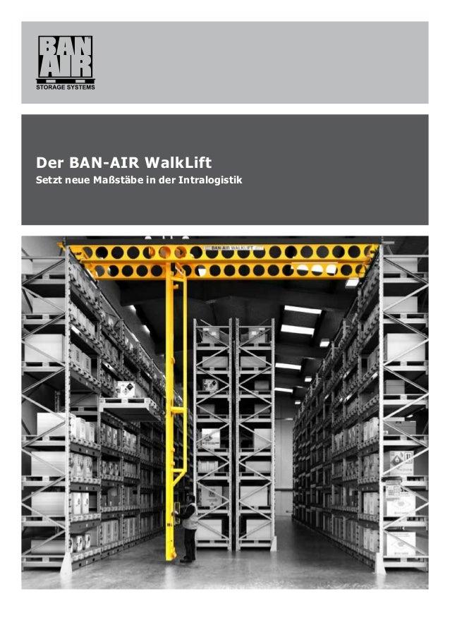 Der BAN-AIR WalkLift Setzt neue Maßstäbe in der Intralogistik