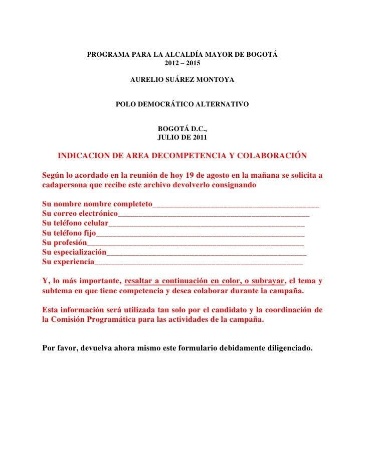 PROGRAMA PARA LA ALCALDÍA MAYOR DE BOGOTÁ<br />2012 – 2015<br />AURELIO SUÁREZ MONTOYA<br />POLO DEMOCRÁTICO ALTERNATIVO<b...