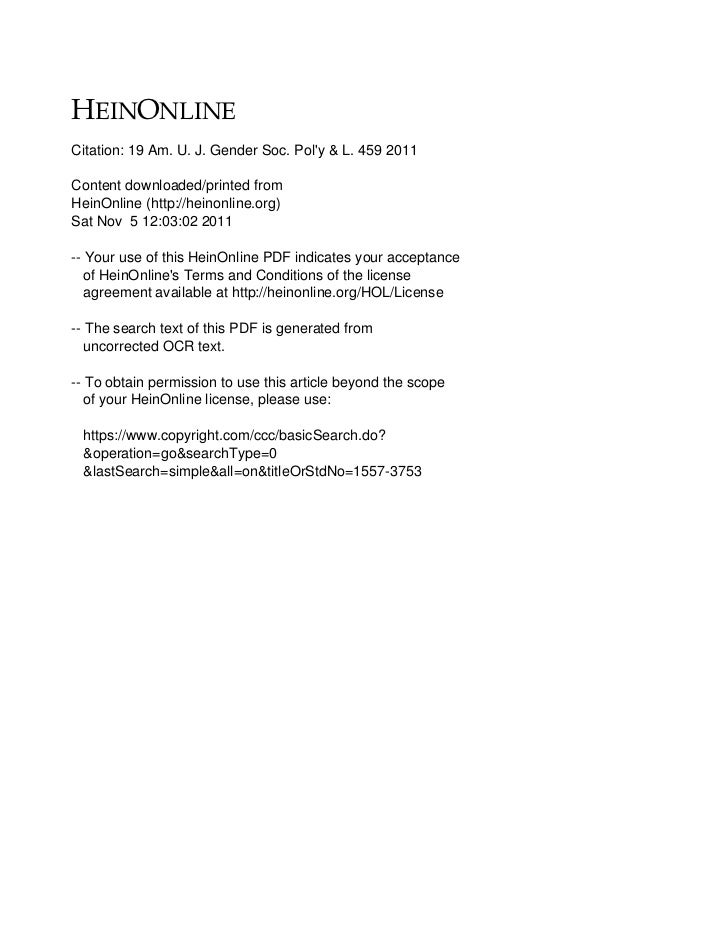 Citation: 19 Am. U. J. Gender Soc. Poly & L. 459 2011Content downloaded/printed fromHeinOnline (http://heinonline.org)Sat ...