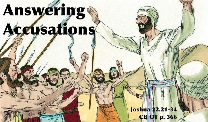 AnsweringAccusations              Joshua 22.21-34                 CB OT p. 366