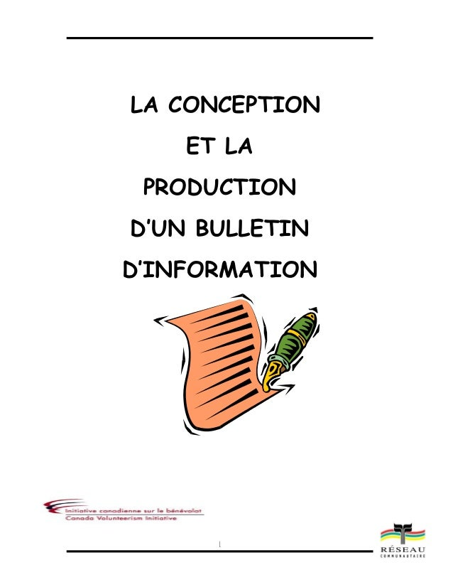 1LA CONCEPTIONET LAPRODUCTIOND'UN BULLETIND'INFORMATION
