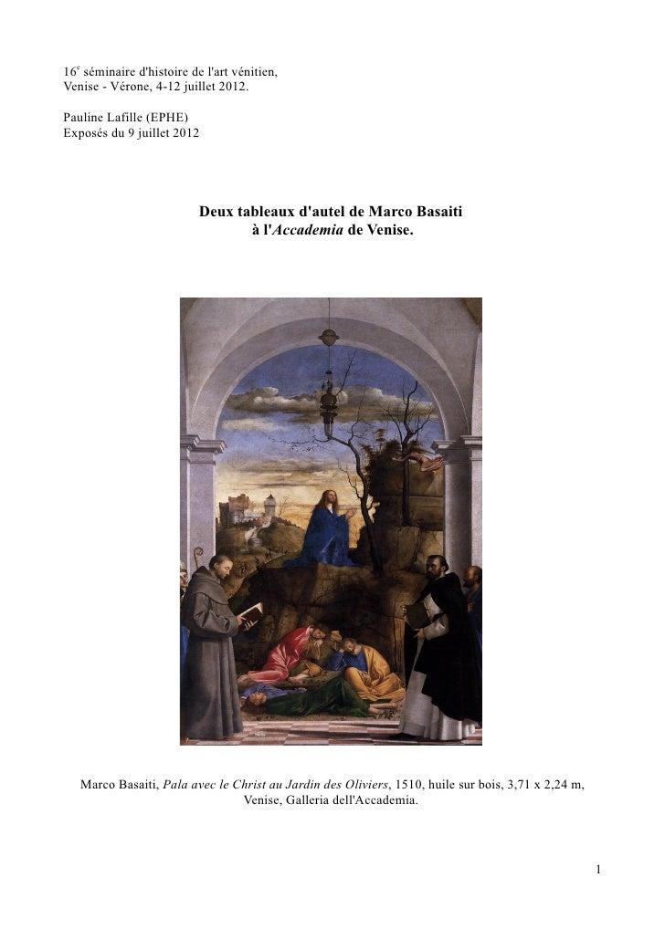 16e séminaire dhistoire de lart vénitien,Venise - Vérone, 4-12 juillet 2012.Pauline Lafille (EPHE)Exposés du 9 juillet 201...