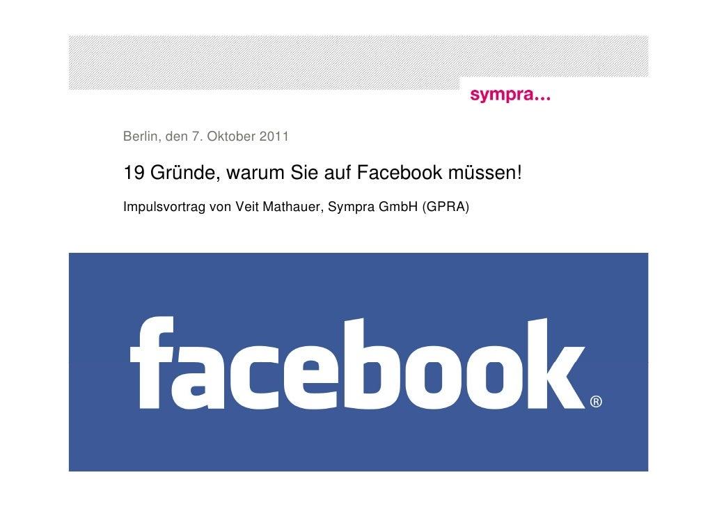 19 Gründe, warum Sie auf Facebook müssen!