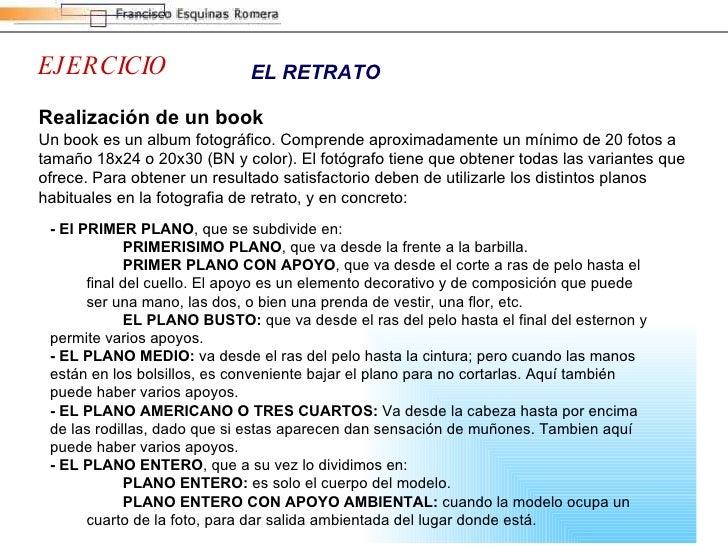 EJERCICIO EL RETRATO <ul><li>- El PRIMER PLANO , que se subdivide en:  </li></ul><ul><ul><li>PRIMERISIMO PLANO , que va de...
