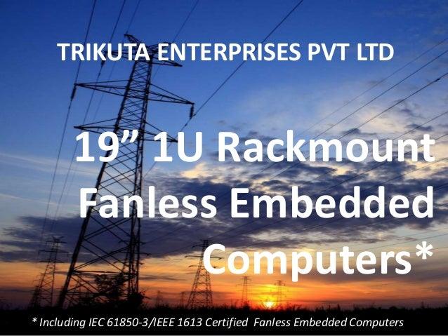 "19"" 1U Rackmount Fanless Embedded Computers"
