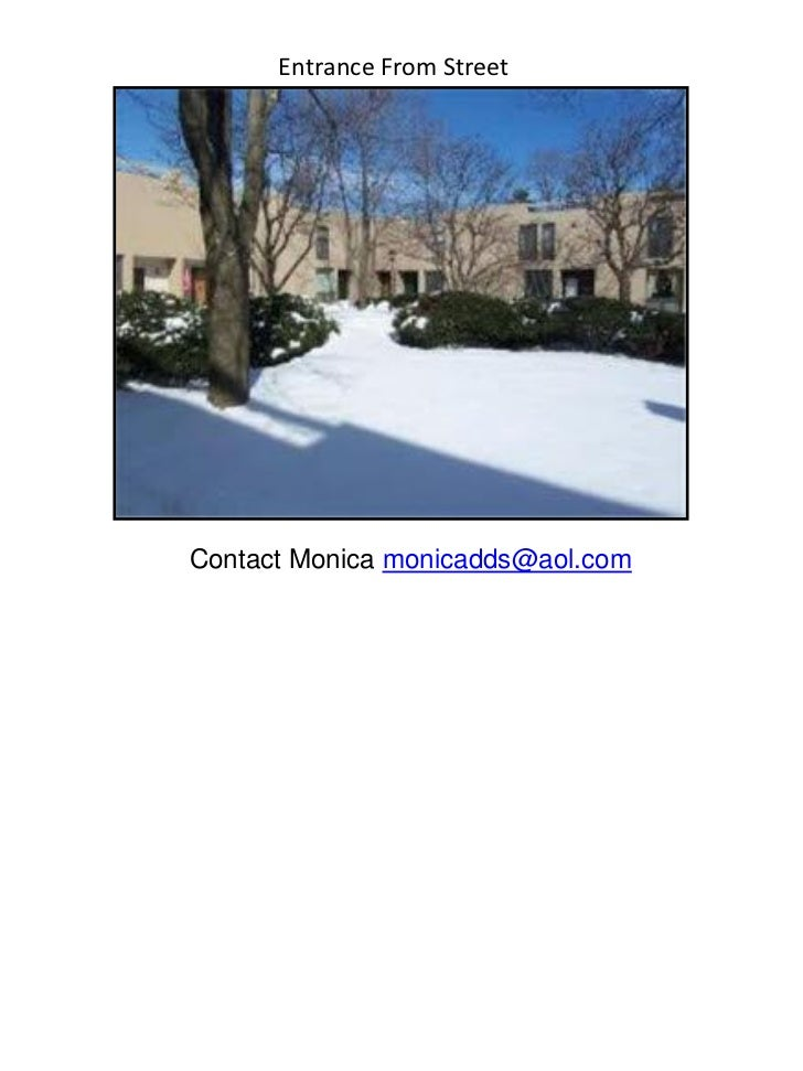 Entrance From StreetContact Monica monicadds@aol.com