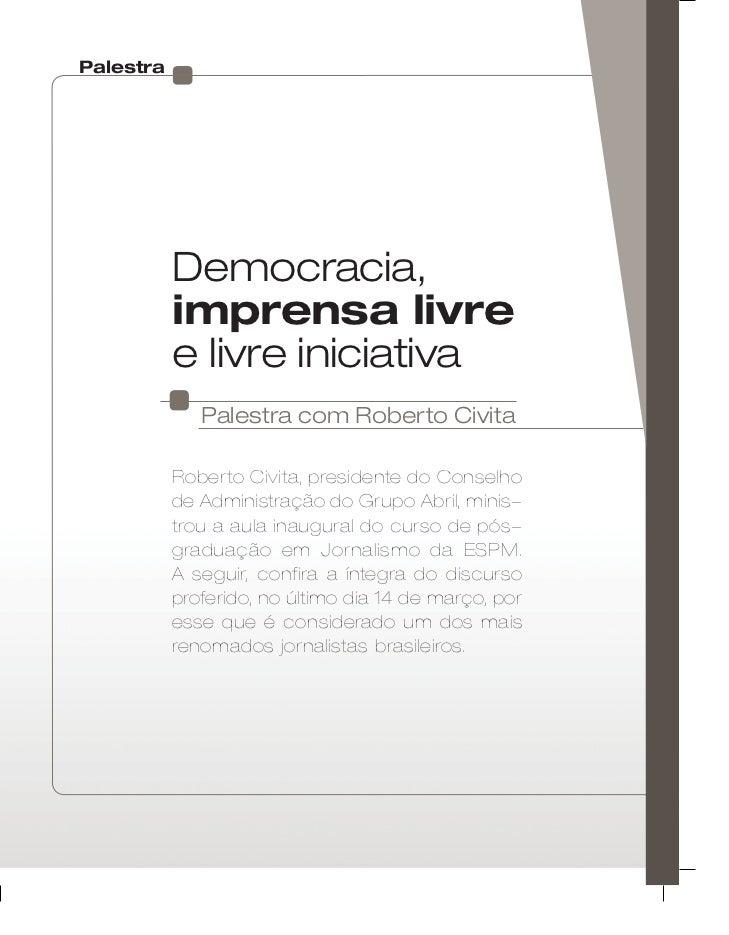 Palestra                                  Democracia,                                  imprensa livre                     ...