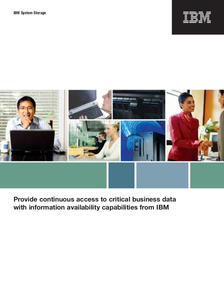 Provide continuous access to critical business data with information availability capabilities from IBM