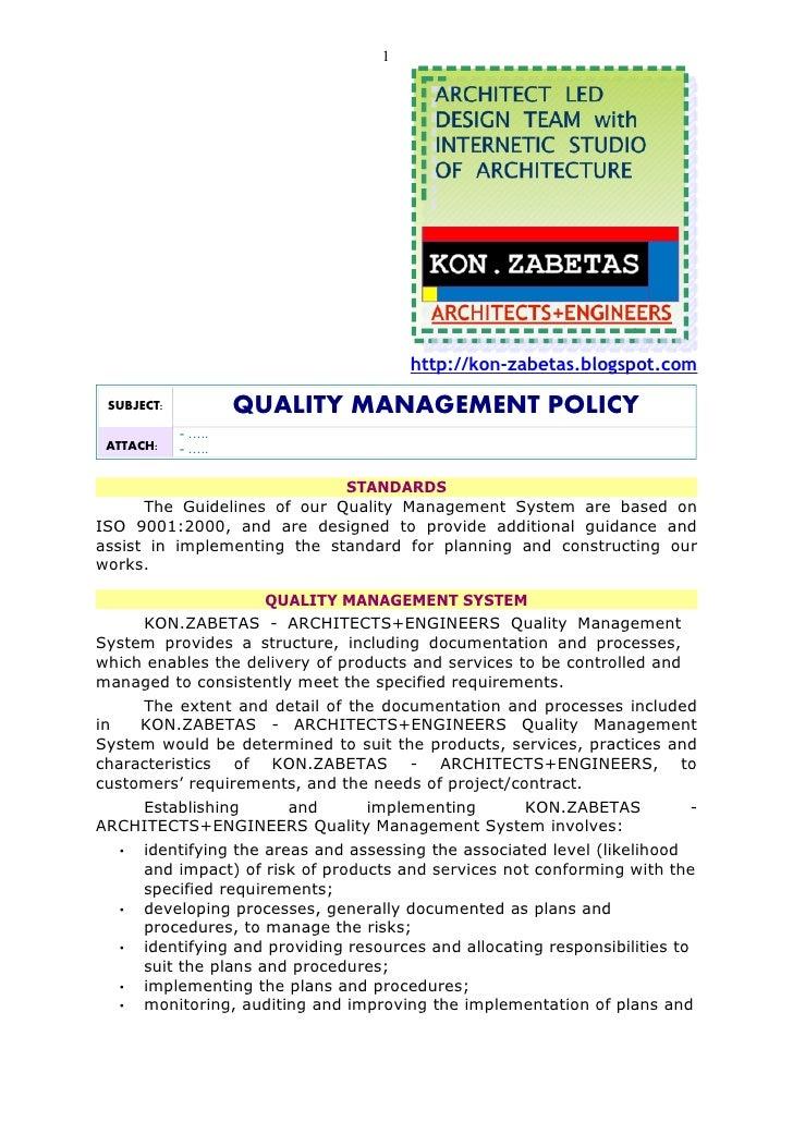 1                                             http://kon-zabetas.blogspot.com   SUBJECT:           QUALITY MANAGEMENT POLI...