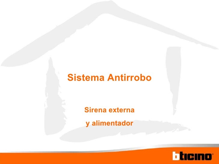 Sistema Antirrobo Sirena externa y alimentador