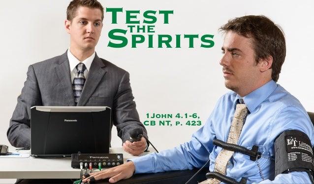 TesttheSpirits1John 4.1-6,CB NT, p. 423