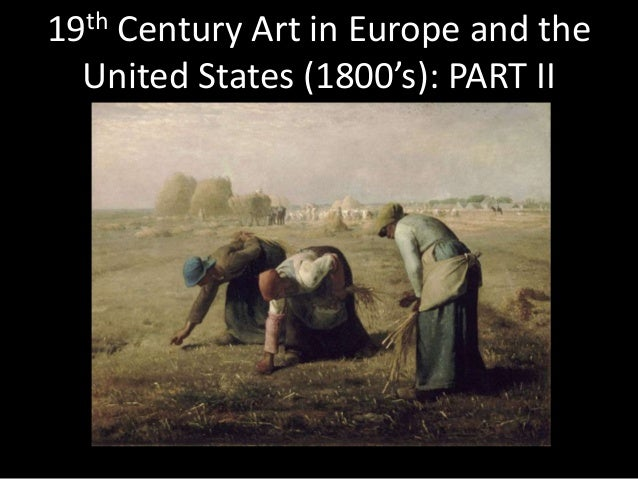 19th Century Art in Europe and the US: Part 2