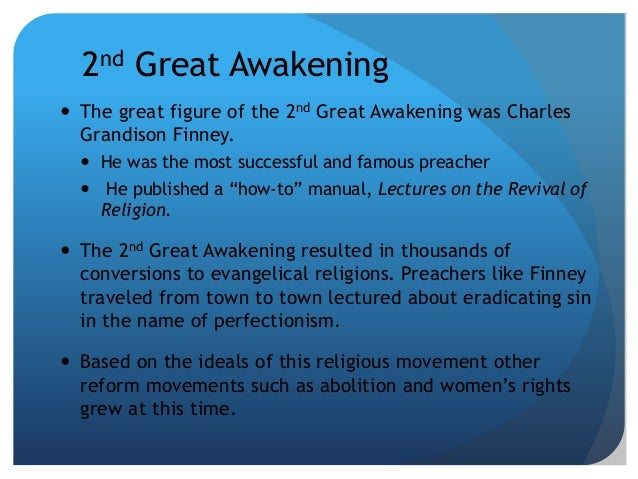 second great awakening essay questions Please choose one of the following questions to answer: 1 choose one of the effects of the second great awakening and discuss 2 why did women take such a prominent role in the reform movement.