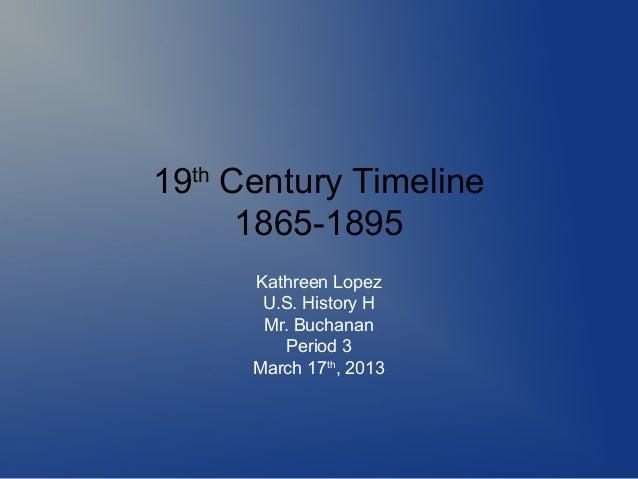 lopez kathreen 19th century timeline u.s. history new