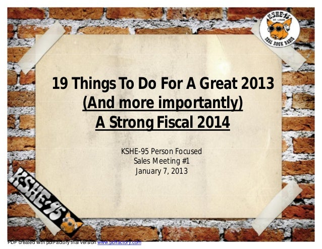 19 Things To Do For A Great 2013                       (And more importantly)                         A Strong Fiscal 2014...