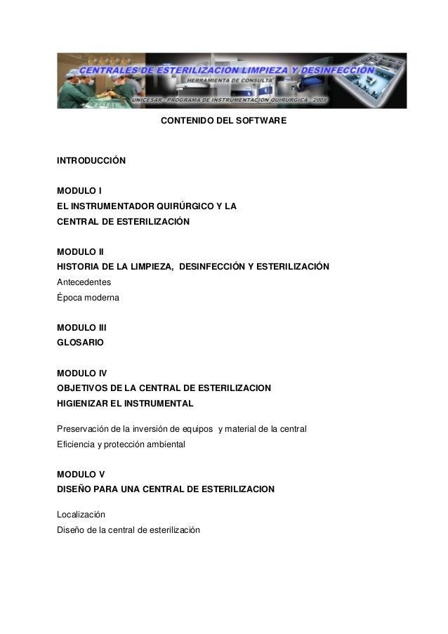 CONTENIDO DEL SOFTWARE INTRODUCCIÓN MODULO I EL INSTRUMENTADOR QUIRÚRGICO Y LA CENTRAL DE ESTERILIZACIÓN MODULO II HISTORI...