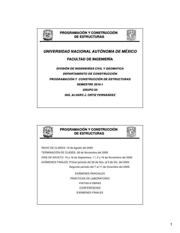 PROGRAMACIÓN Y CONSTRUCCIÓN                     DE ESTRUCTURAS     UNIVERSIDAD NACIONAL AUTÓNOMA DE MÉXICO                ...