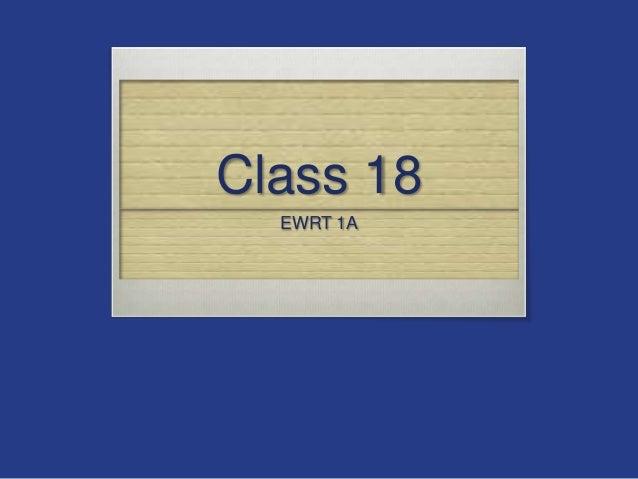 Class 18 EWRT 1A