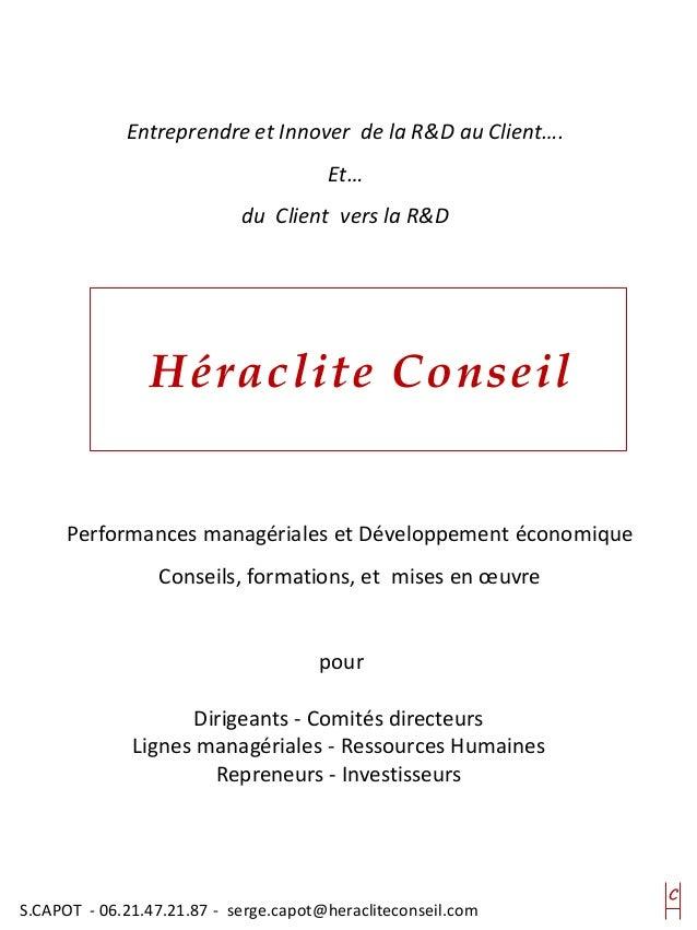 Entreprendre et Innover de la R&D au Client…. Et… du Client vers la R&D Performances managériales et Développement économi...