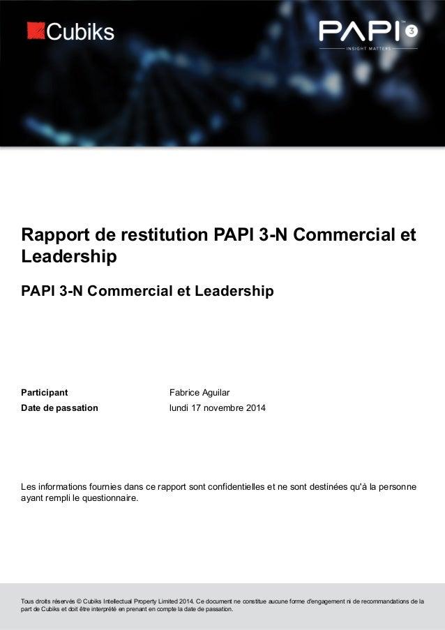 Tous droits réservés © Cubiks Intellectual Property Limited 2014. Ce document ne constitue aucune forme d'engagement ni de...