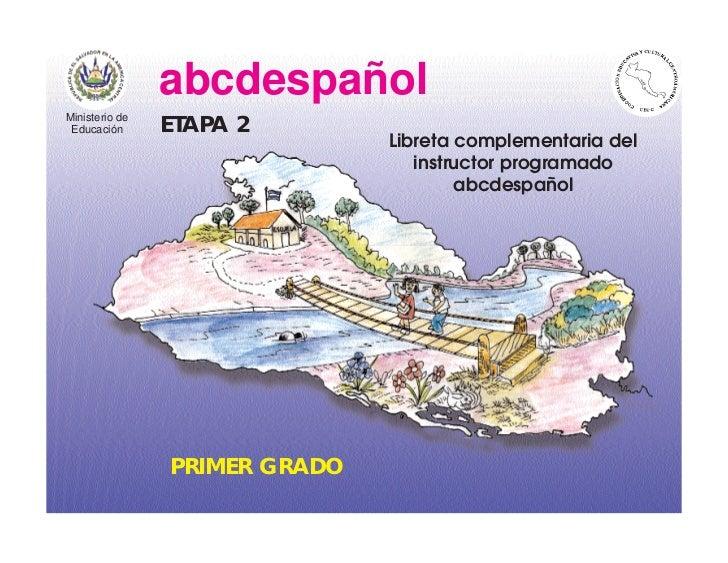 abcdespañol Ministerio de  Educación      ETAPA 2                                Libreta complementaria del               ...
