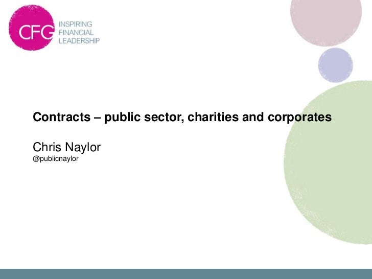 1A - Contracts – Public sector, charities & corporates - Chris Naylor