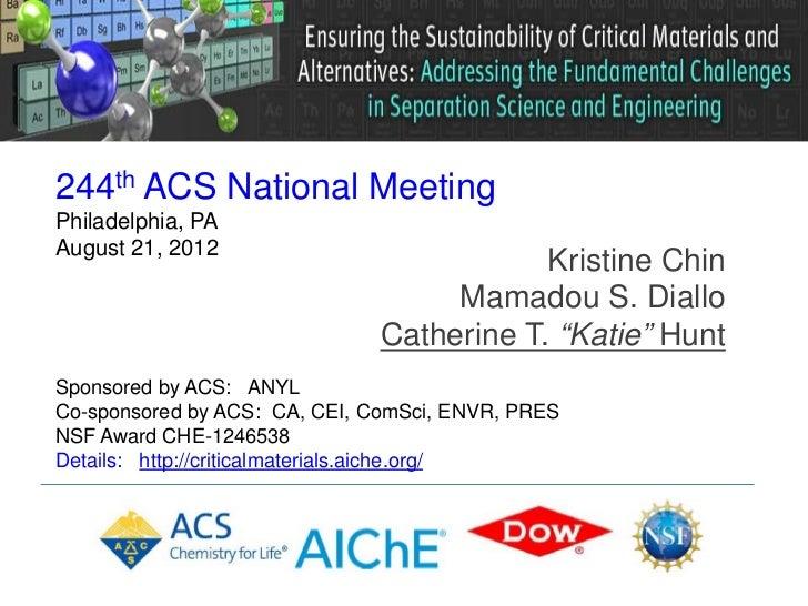 244th ACS National MeetingPhiladelphia, PAAugust 21, 2012                                          Kristine Chin          ...