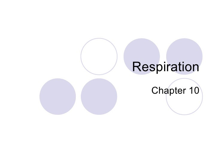 Respiration Chapter 10