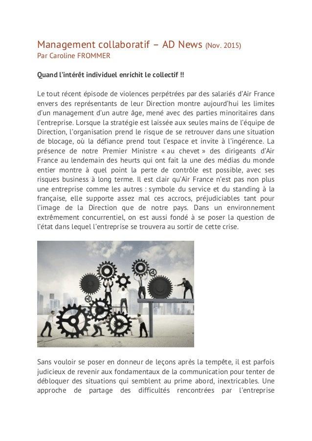 Management collaboratif – AD News (Nov. 2015) Par Caroline FROMMER Quand l'intérêt individuel enrichit le collectif !! Le ...