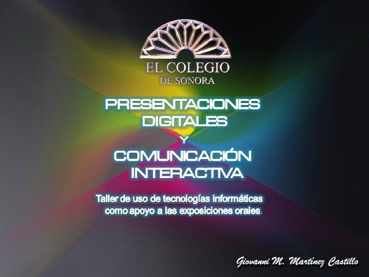 Presentaciones Digitales -  Identificando la tecnología y aclarando los términos