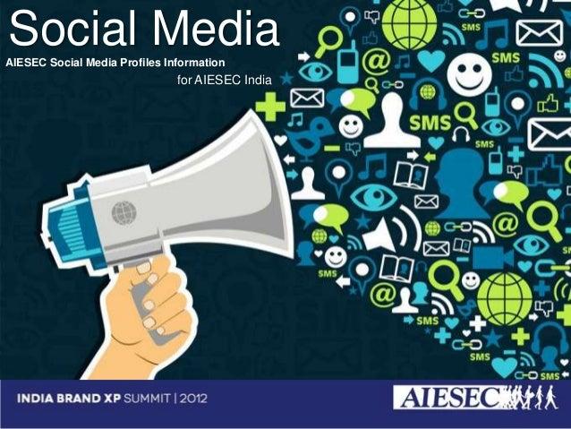 Social MediaAIESEC Social Media Profiles Information                                for AIESEC India  AIESEC Social Media ...