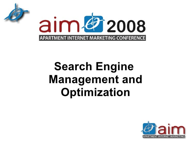Search Engine Optimization and Management