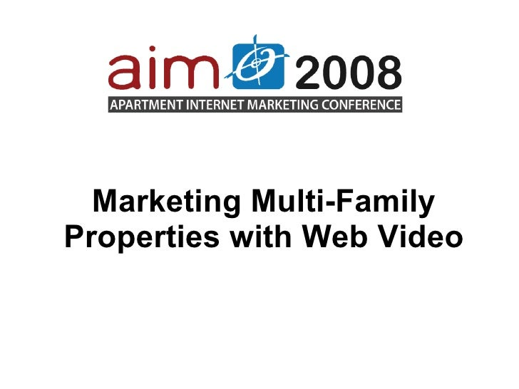 Marketing Multi-Family Properties with Web Video