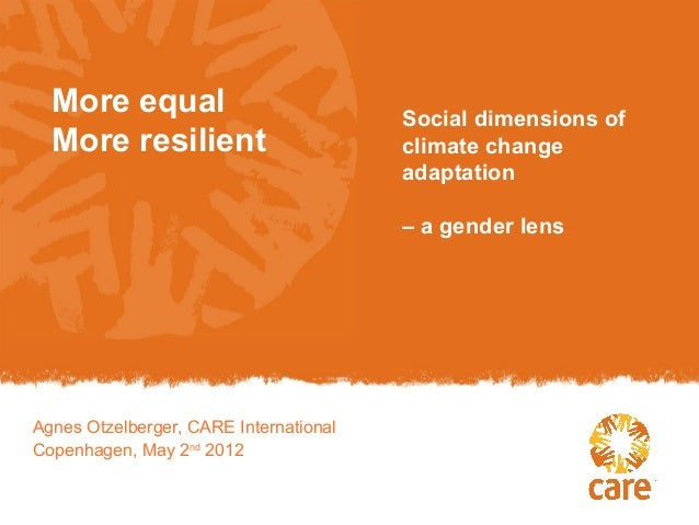 More equal                            Social dimensions of  More resilient                        climate change          ...