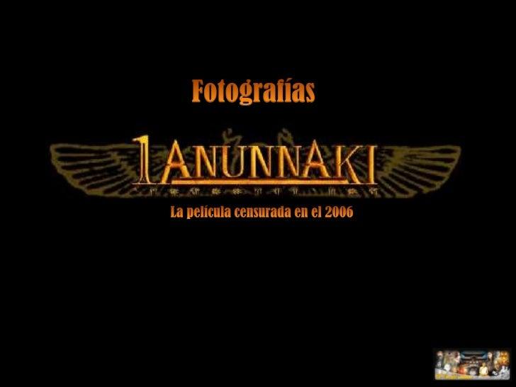 Fotografías<br />La película censurada en el 2006<br />