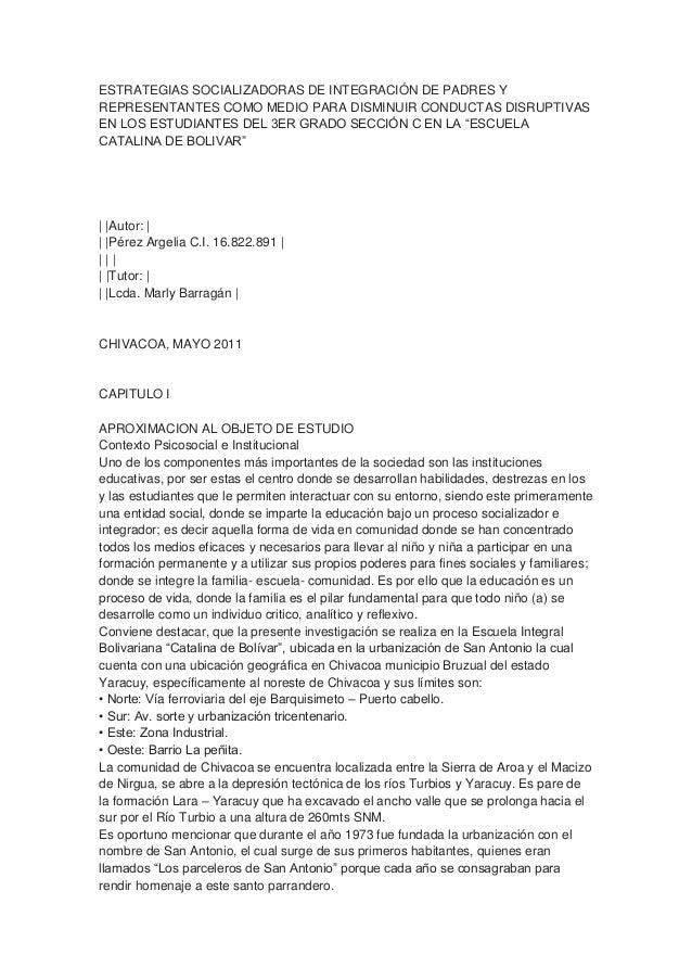 ESTRATEGIAS SOCIALIZADORAS DE INTEGRACIÓN DE PADRES Y REPRESENTANTES COMO MEDIO PARA DISMINUIR CONDUCTAS DISRUPTIVAS EN LO...