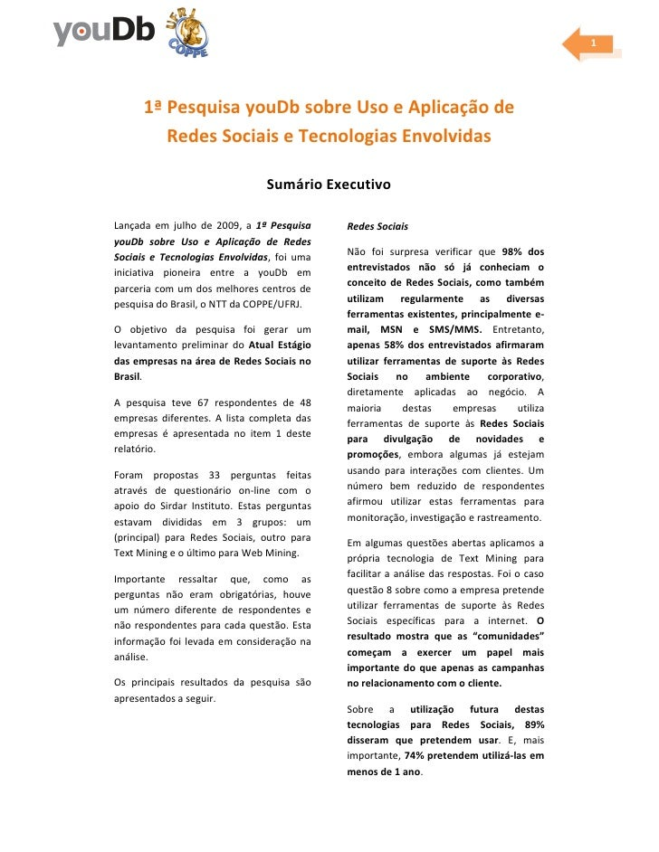 1           1ª Pesquisa youDb sobre Uso e Aplicação de          Redes Sociais e Tecnologias Envolvidas                    ...
