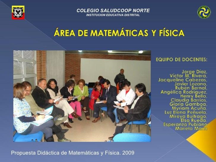 COLEGIO SALUDCOOP NORTE                              INSTITUCION EDUCATIVA DISTRITAL     Propuesta Didáctica de Matemática...