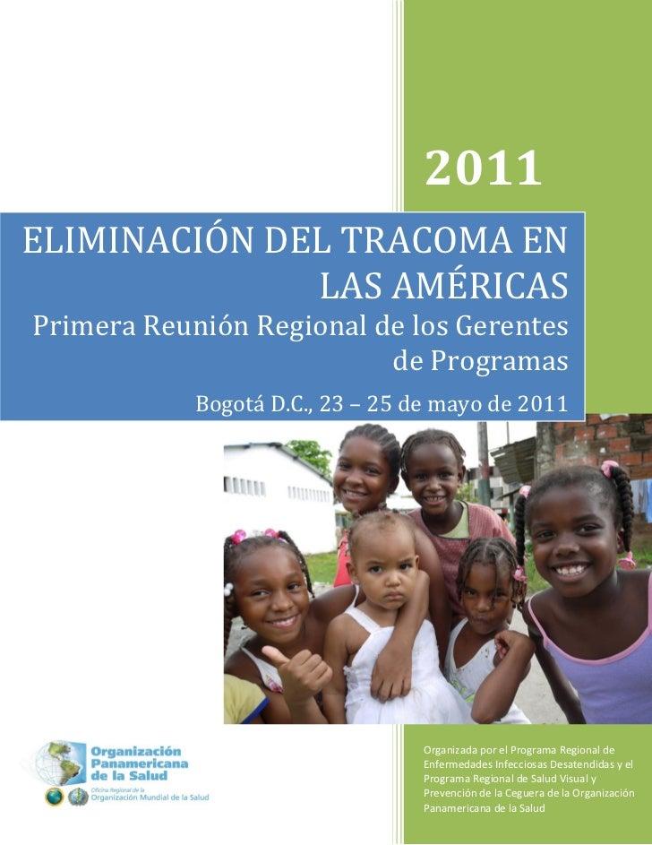 Primera Reunión Regional de Gerentes de Programa de Eliminación del Tracoma