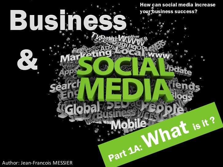 Business and Social Media : What ?