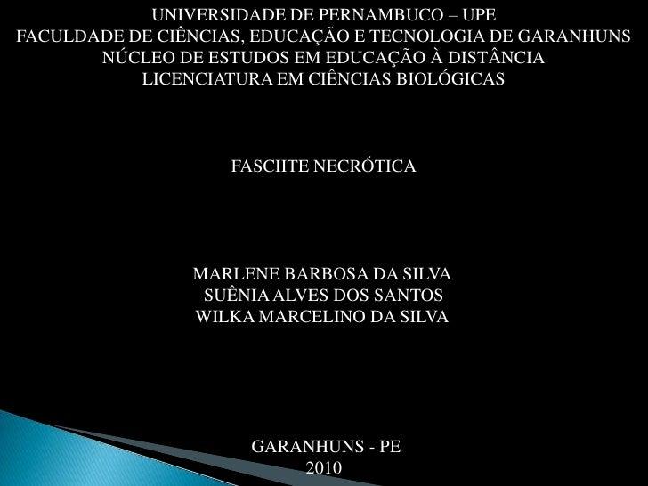 UNIVERSIDADE DE PERNAMBUCO – UPEFACULDADE DE CIÊNCIAS, EDUCAÇÃO E TECNOLOGIA DE GARANHUNS NÚCLEO DE ESTUDOS EM EDUCAÇÃO À ...