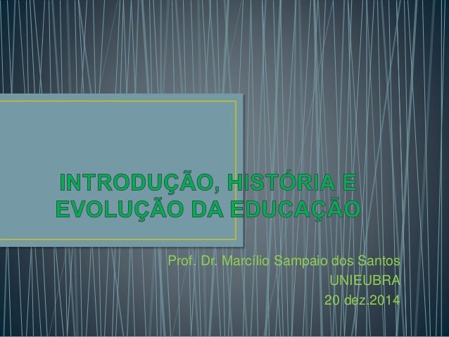 Prof. Dr. Marcílio Sampaio dos Santos  UNIEUBRA  20 dez.2014