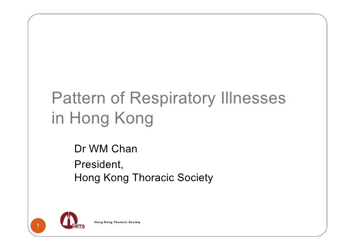 Civic Exchange - 2009 The Air We Breathe Conference - Patterns of Respiratory Illness in Hong Kong, presented by Dr WM Chan (Hong Kong Thoracic Society)