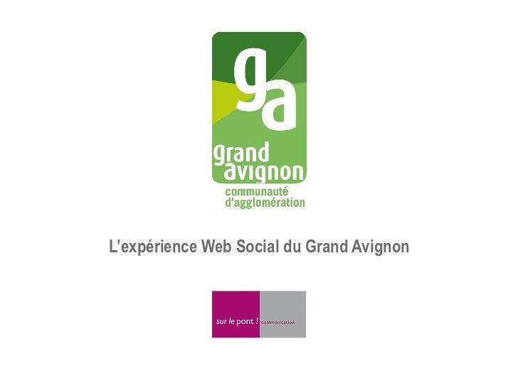 L'expérience Web Social du Grand Avignon