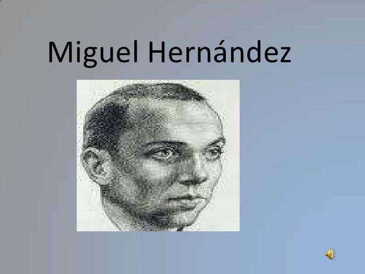 Miguel Hernández<br />